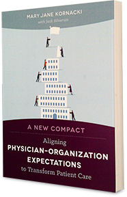 Aligning Physician Organization Expectations Mary Jane Kornacki